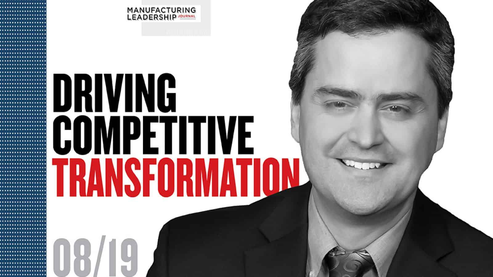 Driving Competitive Transformation