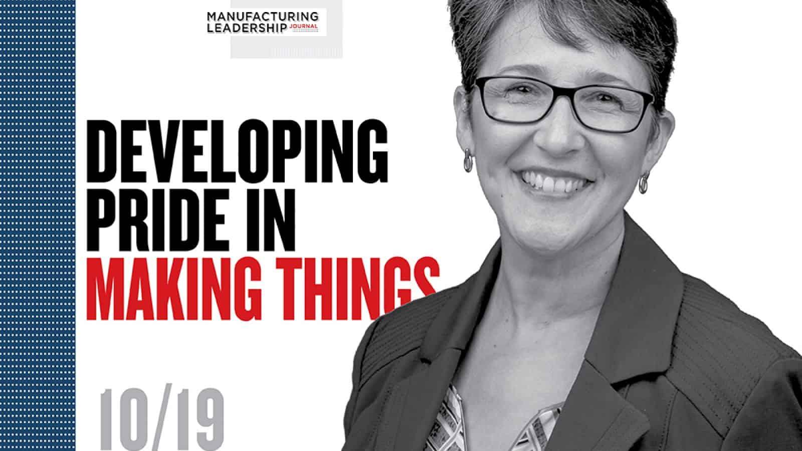 Developing Pride in Making Things