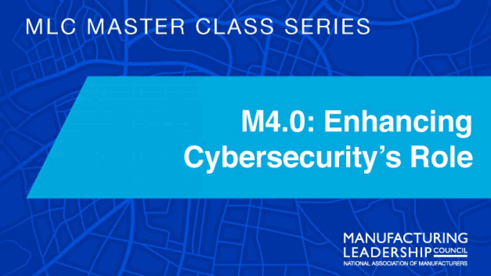 M4.0: Enhancing Cybersecurity's Role