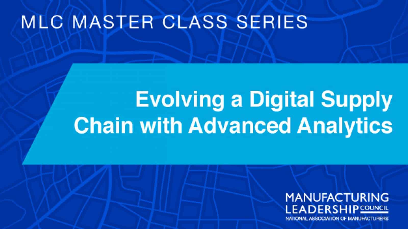 Evolving a Digital Supply Chain with Advanced Analytics