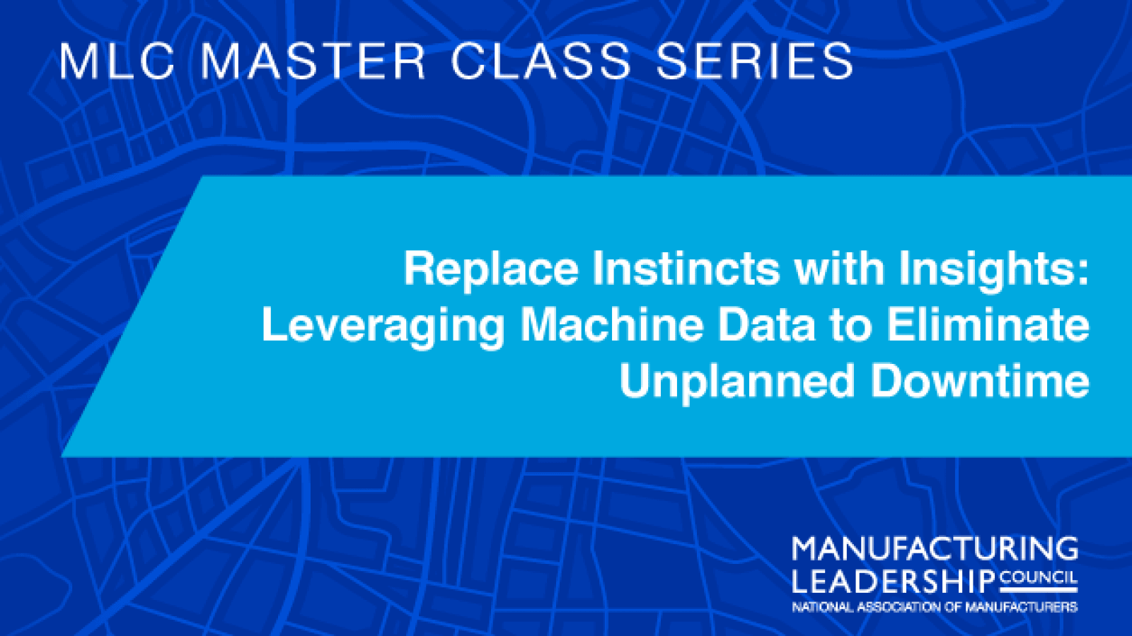 Replace Instincts with Insights: Leveraging Machine Data to Eliminate Unplanned Downtime