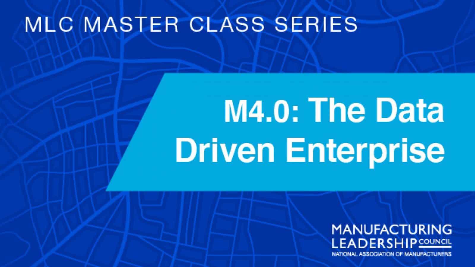 M4.0: The Data Driven Enterprise